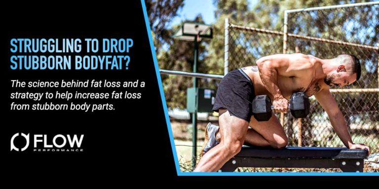 Struggling to Drop Stubborn Bodyfat?
